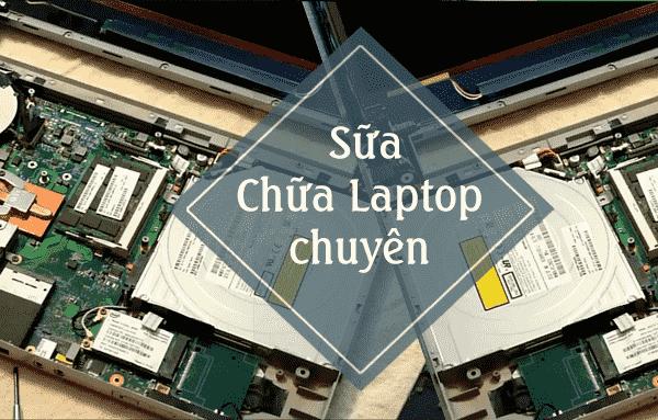 Dịch vụ sửa chữa laptop quận 3 chuyên nghiệp giúp xử lý dứt điểm sự cố laptop