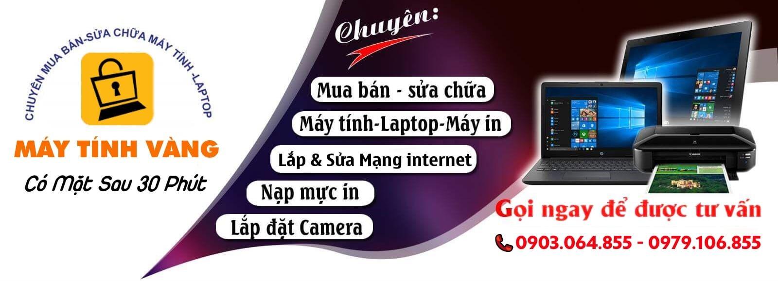 Máy Tính Vàng tự hào là đơn vị cung cấp dịch vụ sửa laptop quận Bình Thạnh tại nhà số 1 hiện nay
