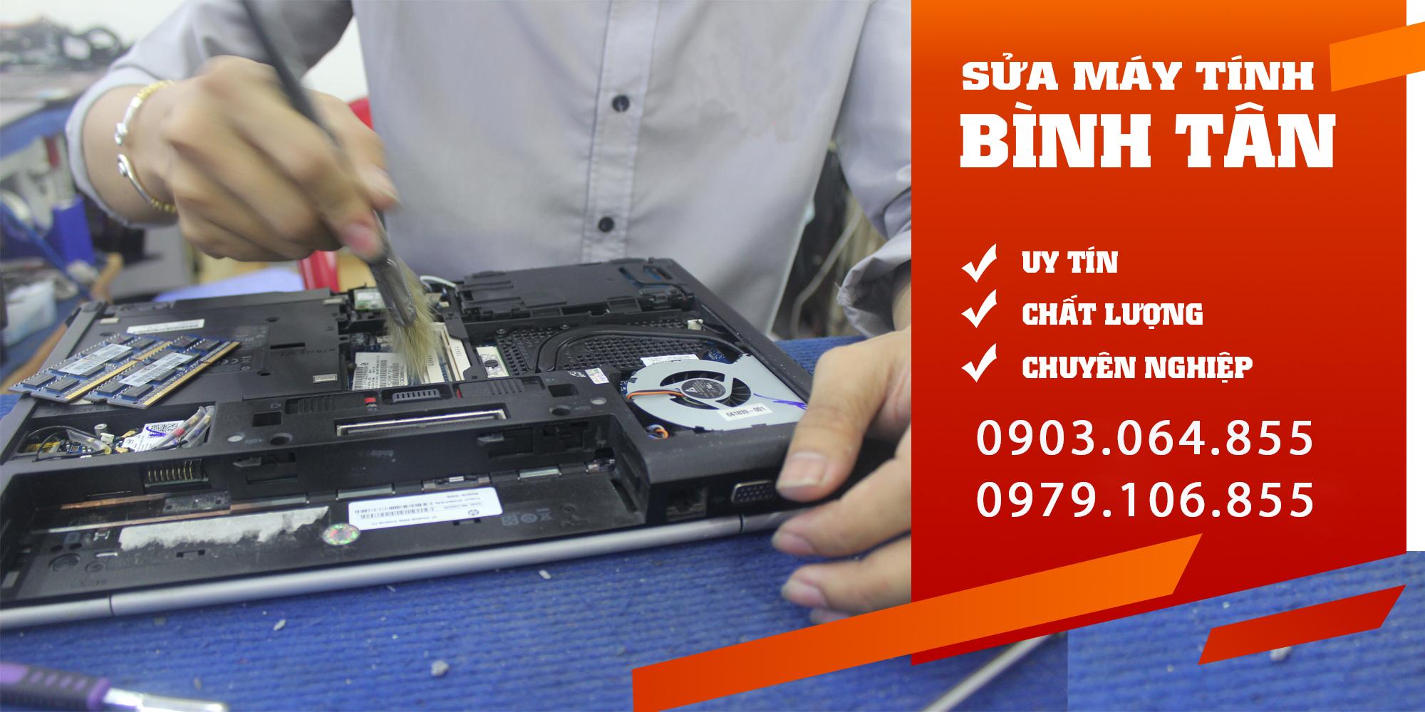 Sửa máy tính Bình Tân tại nhà giá rẻ - chuyên nghiệp